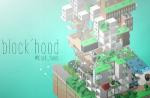 Кейс Block'hood: что побудило архитектора сделать видеоигру и какой она получилась