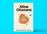 «Atlas Obscura. Самые необыкновенные места планеты»