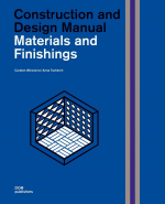 Materials and Finishings. Construction and Design Manual