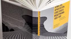 """Московский """"Гараж"""" выпустил книгу о советской архитектуре Алматы. Какие здания авторы считают неудачными?"""