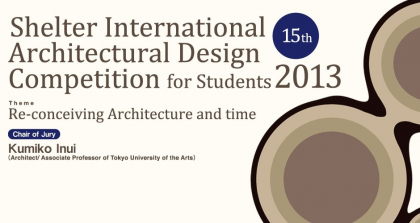 Shelter Internation Architectural design competition for students 2013