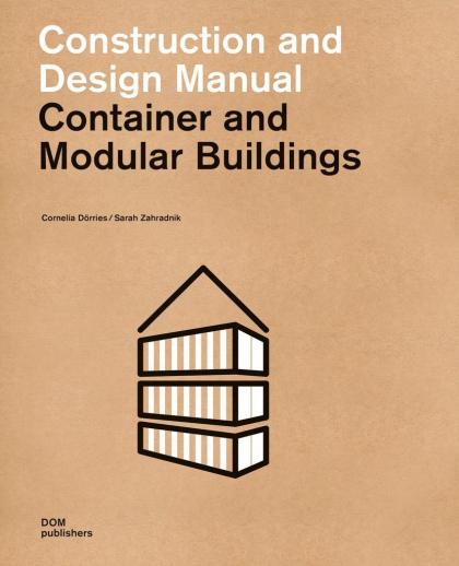 Модульные дома и здания из контейнеров. Практическое пособие