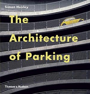 The Architecture of Parking (Архитектура парковок)