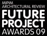 Премия MIPIM - Architectural Review Future Project Awards 2009