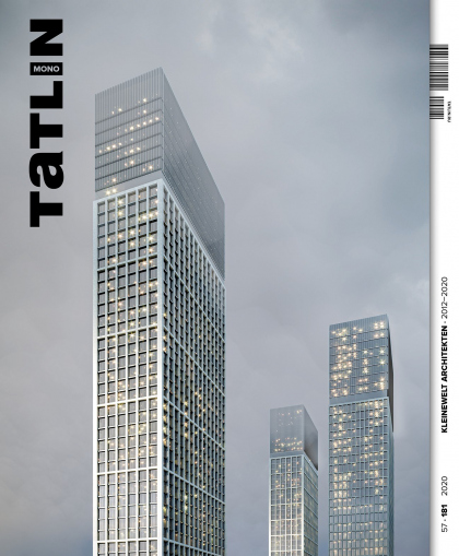 TATLIN  Mono #57 Kleinewelt Architekten 2012–2020